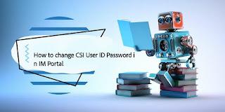 How to change CSI Password in IM Portal India Post