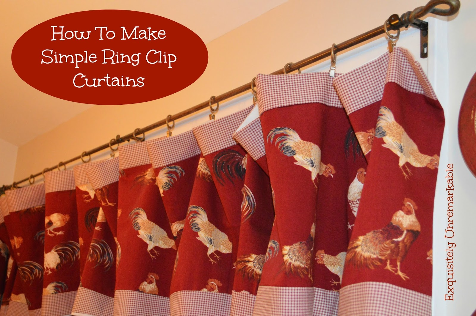 How To Make Ring Clip Curtains Text over image of Rooster Ring Clip Curtains