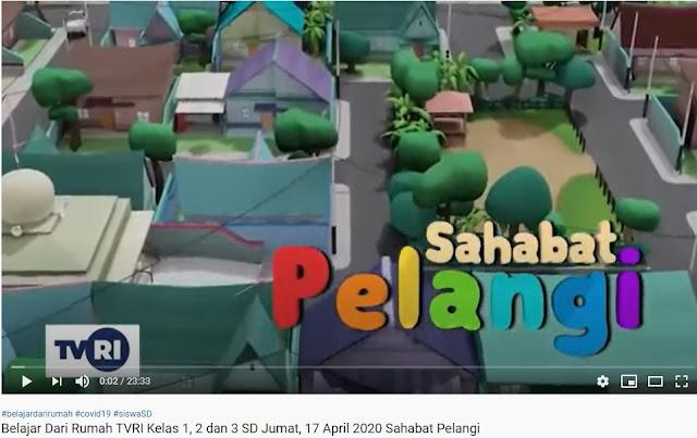 Belajar Dari Rumah TVRI Kelas 1, 2 dan 3 SD Jumat, 17 April 2020 Sahabat Pelangi