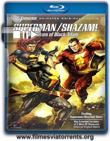 DC Showcase: Superman & Shazam! O Retorno do Adão Negro Torrent – BluRay Rip 1080p Dual Áudio (2010)