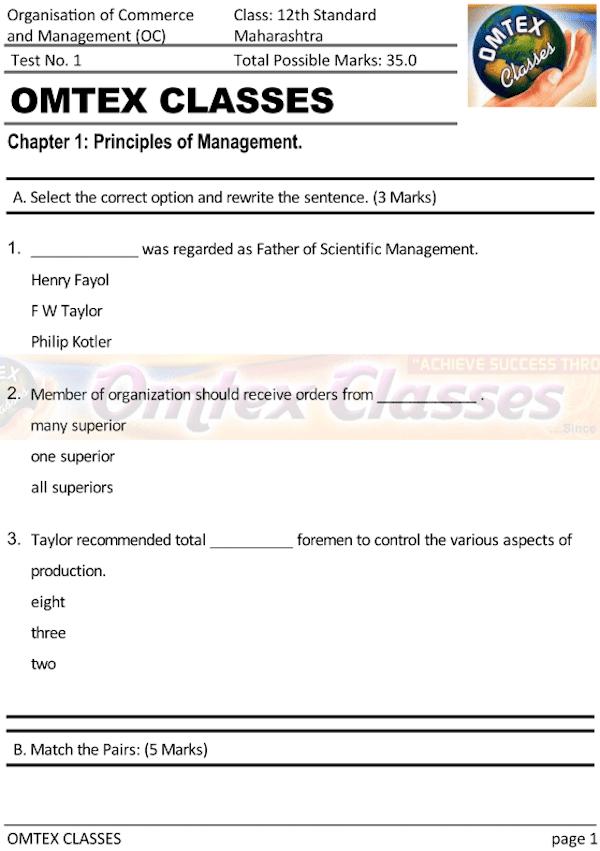 OCM Test No. 1. Class: 12th Standard Maharashtra Chapter 1: Principles of Management.