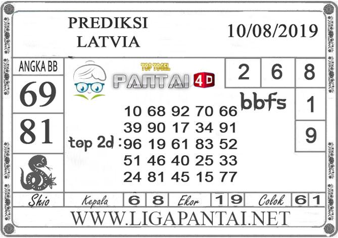 "PREDIKSI TOGEL ""LATVIA"" PANTAI4D 10 AGUSTUS 2019"