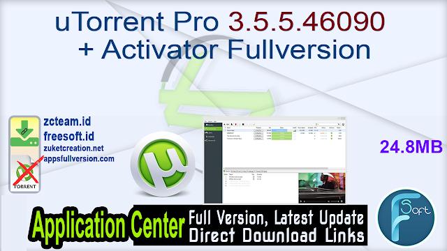 uTorrent Pro 3.5.5.46090 + Activator Fullversion