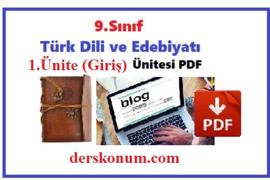 9.Sınıf Türk Dili ve Edebiyatı 1.Ünite Giriş Ders Notları PDF İndir