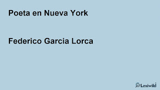 Poeta en Nueva YorkFederico Garcia Lorca