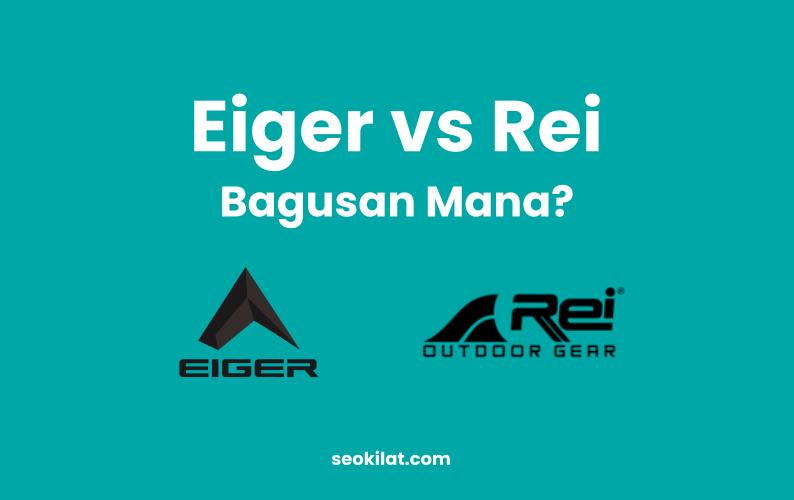 Eiger vs Rei