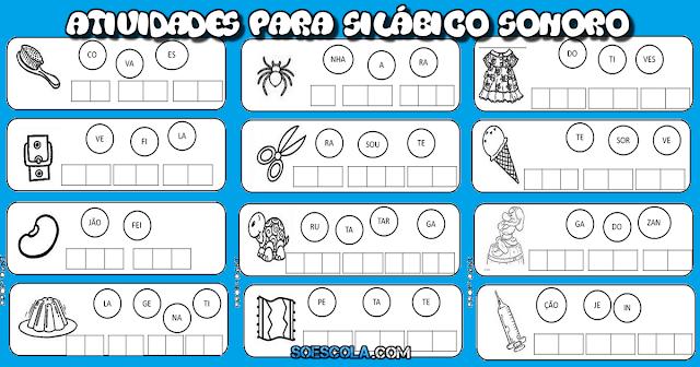Confira nesta postagem Atividades para Silábico Sonoro prontas para imprimir.