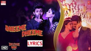 Dheeme Dheeme Lyrics- Pati Patni Aur Woh,Neha Kakkar, Tony Kakkar