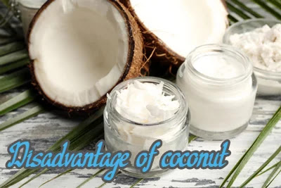 Disadvantages of eating coconut