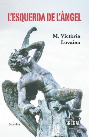 L'esquerda de l'àngel (M. Victòria Lovaina)