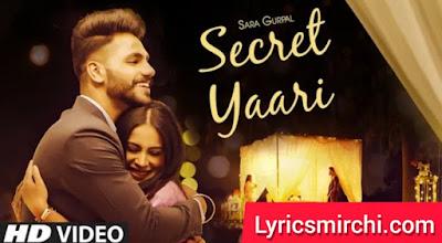 Secret Yaari सीक्रेट यारी Song Lyrics   Sara Gurpal   Latest Punjabi Song 2020