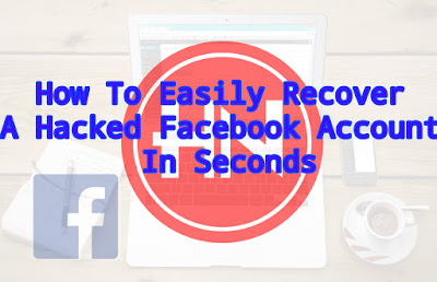 How To Easily Recover A Hacked Facebook Account In Seconds