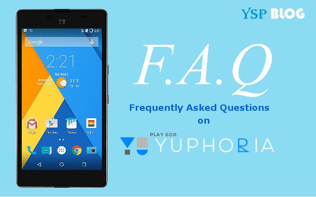 YU Yuphoria FAQs