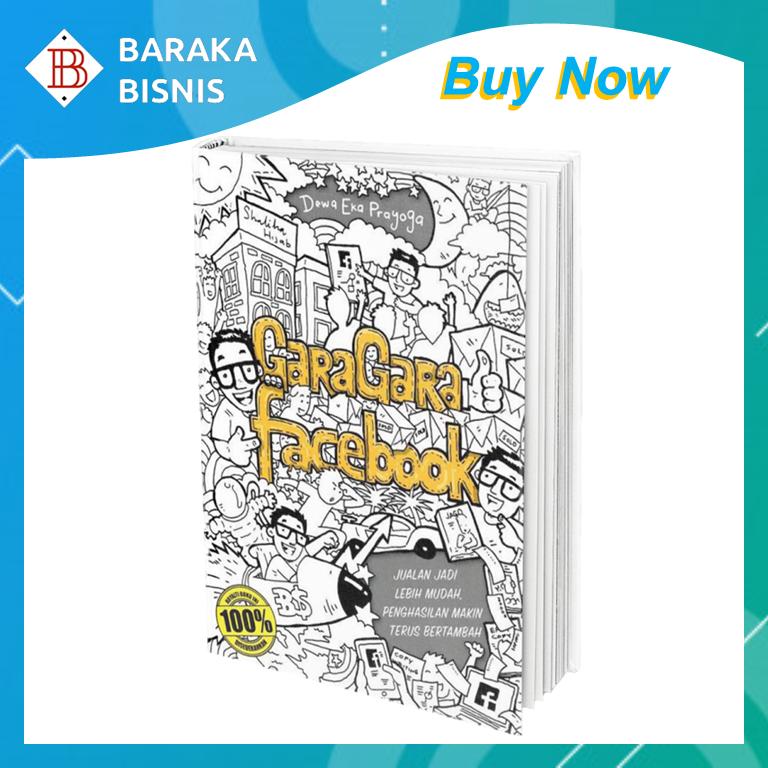 Buku Gara Gara Facebook - Dewa Eka Prayoga