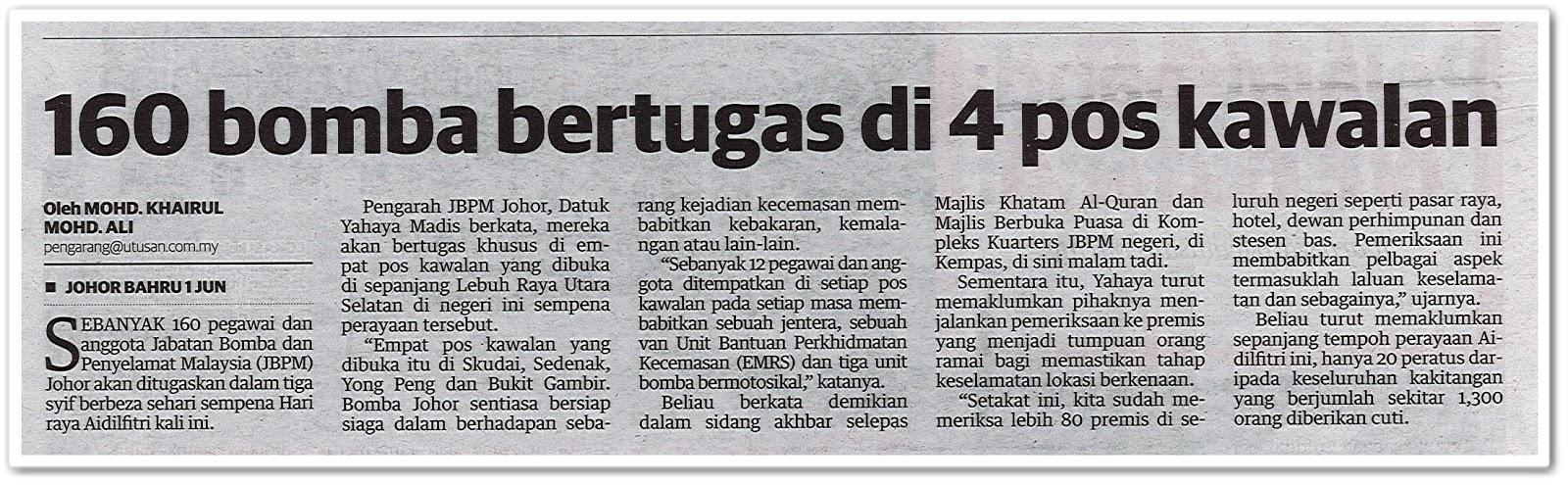 160 bomba bertugas di 4 pos kawalan - Keratan akhbar Mingguan Malaysia 2 Jun 2019