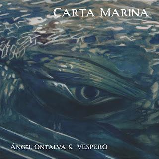 Ángel Ontalva & Vespero - 2018 - Carta Marina