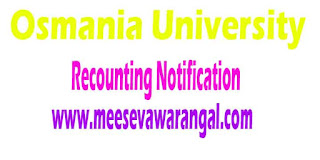 Osmania University (CDE) MBA 1st / 2nd/3rd Sem Recounting Notification