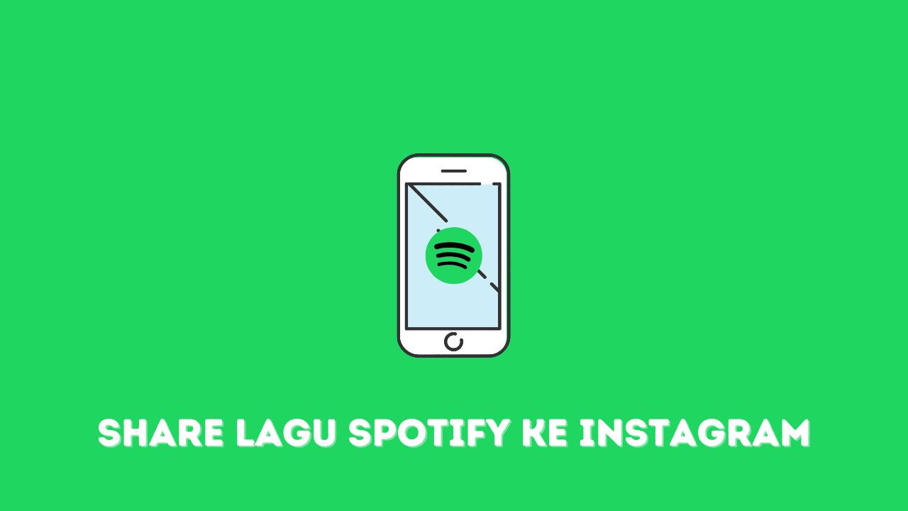 Cara Share Lagu Spotify ke Instagram Story
