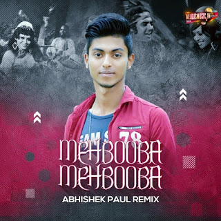 Mehbooba Mehbooba (Remix) - Abhishek Paul [NewDjsWorld.Com]