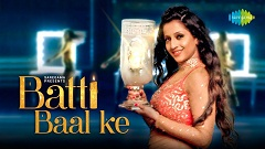 Batti Bal Ke Lyrics - Soumitra Dev Burman