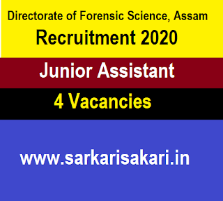 Directorate of Forensic Science, Assam Recruitment 2020 - Junior Assistant (4 Posts)