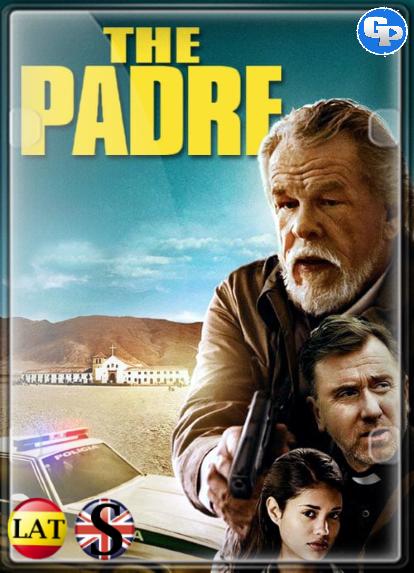 El Padre: La Venganza Tiene Un Precio (2018) HD 1080P LATINO/INGLES