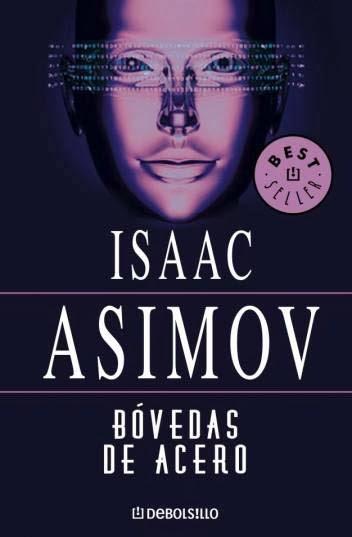 Bóvedas de acero – Isaac Asimov [MultiFormato]