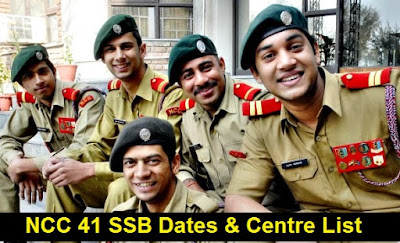NCC 41 SSB Dates, Merit List & Centre Allotment