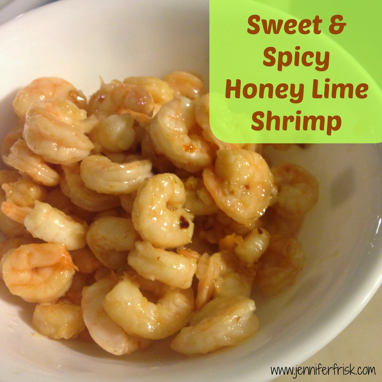 Sweet and Spicy Honey Lime Shrimp - 21 Day Fix Approved!