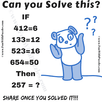 If 412=6, 133=12, 523=16, 654=50 then 257=? Can you solve this?