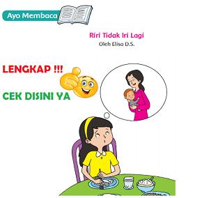 Kunci Jawaban Kelas 6 Tema 9 Ayo Membaca Riri Tidak Iri Lagi www.simplenews.me