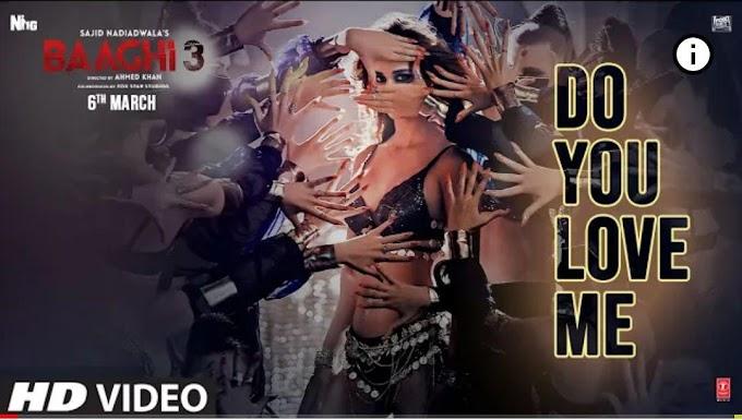 Do You Love Me (LYRICS) | Baaghi 3 | Disha Patani | Tiger S, Shraddha K | Nikhita | René Bendali