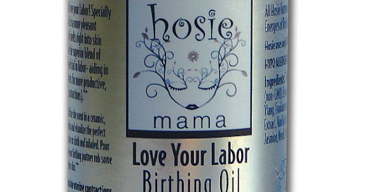 Product spotlight: hosie naturals' Love Your Labor Oil, or: I Didn't Know I Was in Labor