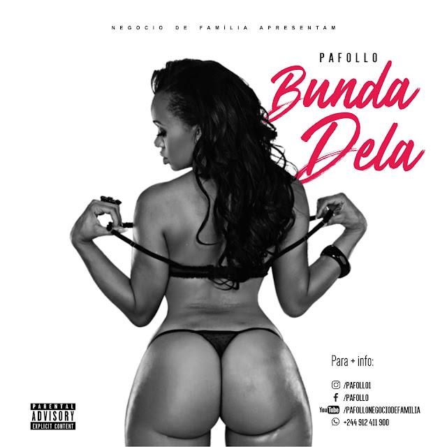 Pafollo - Bunda Dela (Afro Naija)
