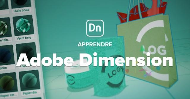 Apprendre Adobe Dimension - Les fondamentaux