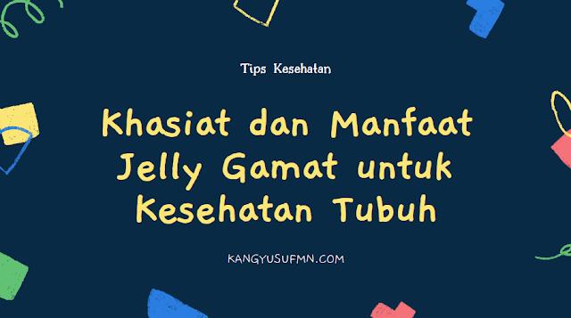 Khasiat dan Manfaat Jelly Gamat untuk Kesehatan Tubuh