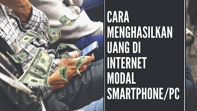 Cara untuk mendapatkan uang dari internet