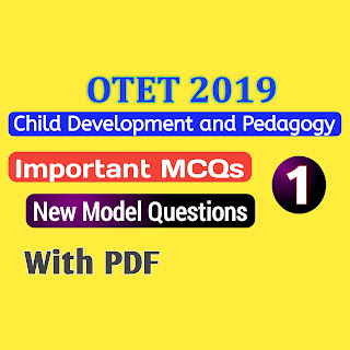 Child Development and Pedagogy Important Questions For OTET 2019