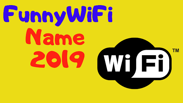 Best Wifi Name wifi password hacker  Cool Funny wifiname of Router for 2019