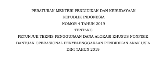 Download Permendikbud Nomor 4 Tahun 2019 tentang Juknis BOS PAUD Tahun 2019, tomatalikuang.com