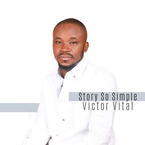 Audio + Video: Victor Vital – Story So Simple