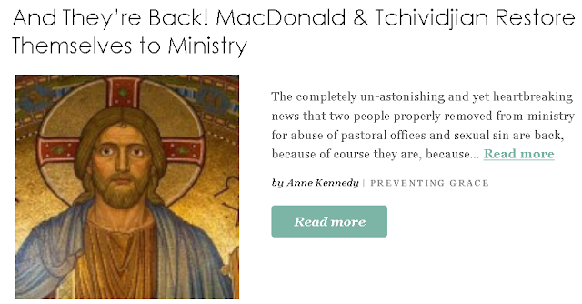 https://www.patheos.com/blogs/preventingrace/2019/08/21/and-theyre-back-macdonald-and-tchividjian-restore-themselves-to-ministry/?utm_source=Newsletter&utm_medium=email&utm_campaign=Best+of+Patheos&utm_content=57
