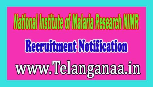 National Institute of Malaria Research NIMR Recruitment Notification 2016