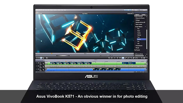 Asus VivoBook K571 - an obvious winner in for photo editing