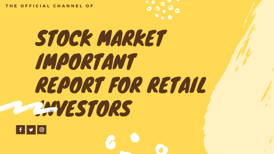 Stock market important report for retail investors