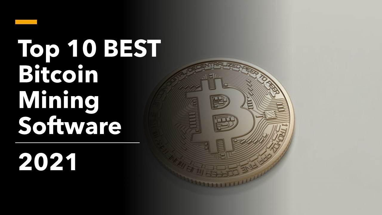 Top 10 BEST Bitcoin Mining Software