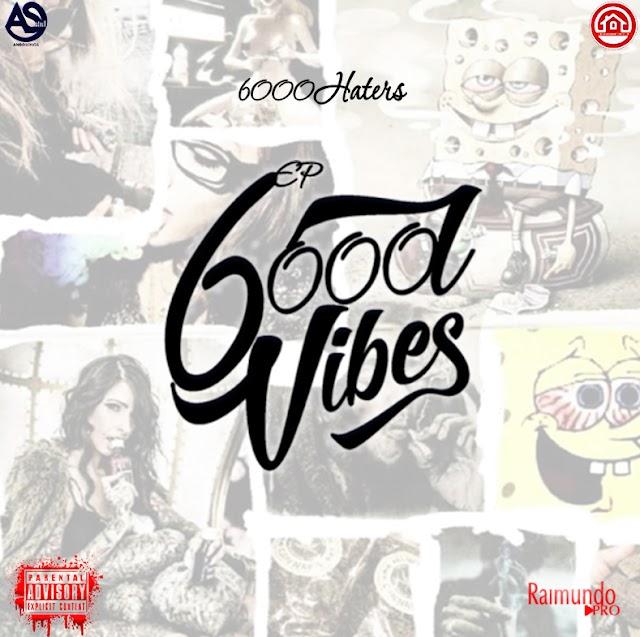6000hatars - 6000VIBES (ep)