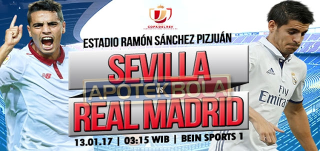 Prediksi Pertandingan Sevilla vs Real Madrid 13 Januari 2017