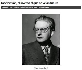 http://www.curistoria.com/2014/11/la-television-el-invento-al-que-no.html