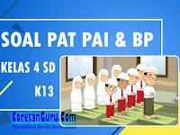 Download Soal PAT PAI & BP Kelas 4 SD K13 dan Kunci Jawaban